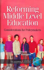 Reforming Middle Level Education: Considerations for Policymakers