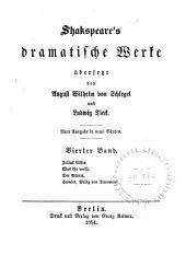 Shakspeare's dramatische Werke: Julius Cäsar. Was ihr wollt. Der Sturm. Hamlet