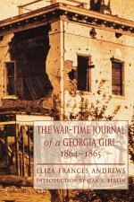 The War-time Journal of a Georgia Girl, 1864-1865