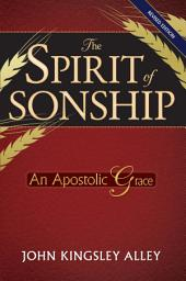 The Spirit of Sonship: An Apostolic Grace
