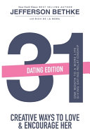 31 Ways to Love and Encourage Her  Dating Edition   One Month To a More Life Giving Relationship  31 Day Challenge