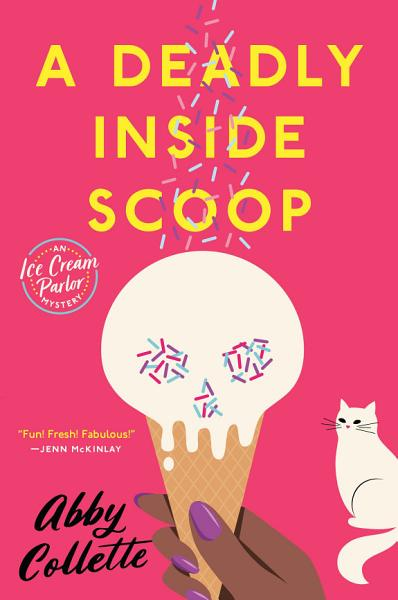 Download A Deadly Inside Scoop Book