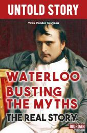 Waterloo Busting the Myths: History essay