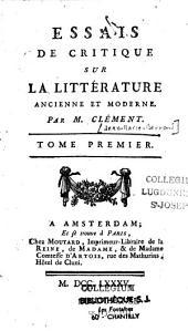 Essais de critique sur la littérature ancienne et moderne