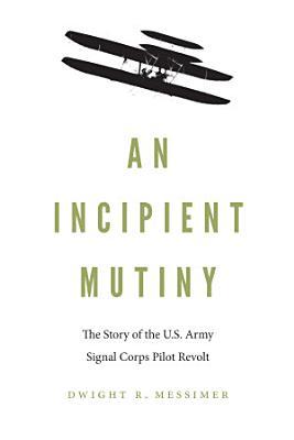 An Incipient Mutiny PDF