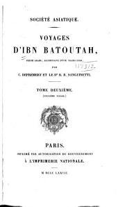Voyages d'Ibn Batoutah: texte arabe, accompagné d'une traduction, Volume2