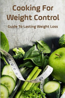 Cooking For Weight Control