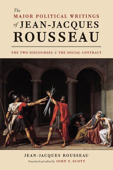 The Major Political Writings of Jean Jacques Rousseau PDF
