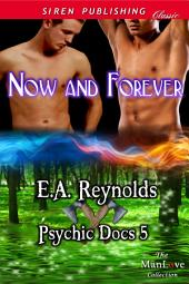 Now and Forever [Psychic Docs 5]