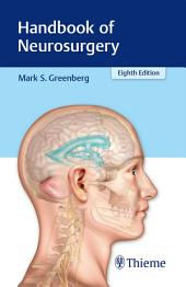 Handbook of Neurosurgery: Edition 8