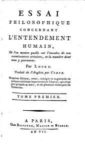 Essai philosophique concernant l'entendement humain: Volume1