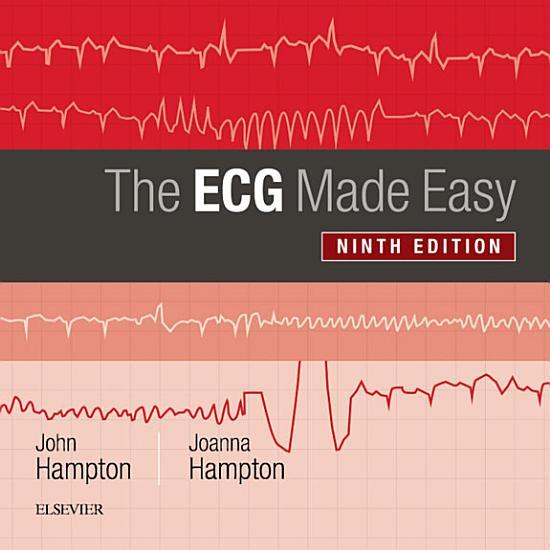 The ECG Made Easy E Book PDF