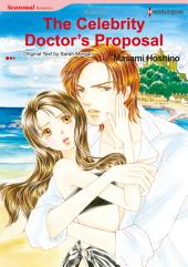 The Celebrity Doctor's Proposal: Harlequin Comics