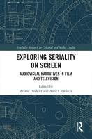 Exploring Seriality on Screen PDF