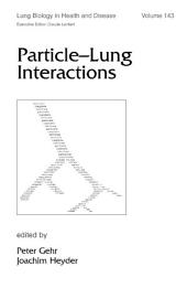 Particle-Lung Interactions