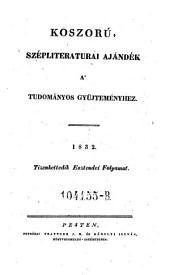 """Szep-literaturai Ajandeka Tudomanyos Gyüjtemenyhez. (Belletristische Beigabe zum """"Tudomanyos Gyüjtemeny"""".) (hung.)"""