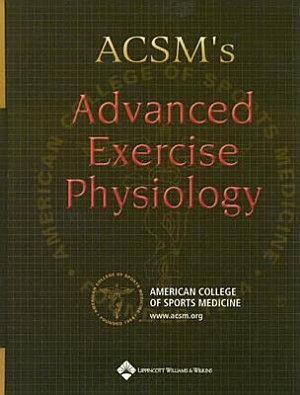 ACSM s Advanced Exercise Physiology