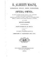 B. Alberti Magni Ratisbonensis episcopi, ordinis Prædicatorum, Opera omnia: Commentarii in Sententiarum