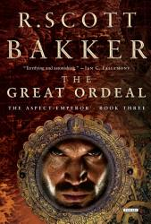The Great Ordeal The Aspect Emperor Book Three The Aspect Emperor Trilogy  Book PDF