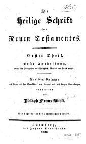 Die Heilige Schrift des Neuen Testamentes: Teile 1-2