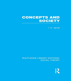 Concepts and Society  RLE Social Theory  PDF