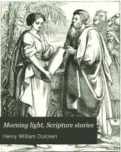 Morning light, Scripture stories