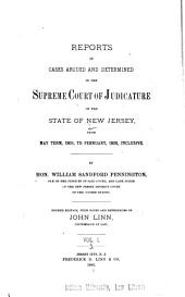 Reports of Cases Argued and Determined in the Supreme Court of Judicature of the State of New Jersey, from May Term, 1806[-to February, 1813] Inclusive: Volume 2