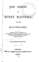 Easy Lessons on Money Matters: For the Use of Young People
