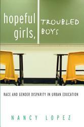 Hopeful Girls, Troubled Boys