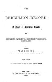 The Rebellion Record: A Diary of American Events, Volume 10