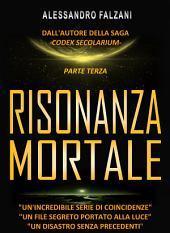 RISONANZA MORTALE: file 3 top secret: HAARP-NOVA