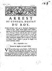 Arrest du Conseil d'Estat du Roy, portant entr'autres choses que les marchands fréquentants la rivière de Loire, depuis Roanne jusqu'à Saint Rambert, payeront les Droits de ladite navigation seulement sur le pied de 20 livres par bateau vuide... du 5 Septembre 1741