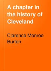 A Chapter in the History of Cleveland