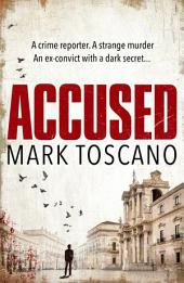 Accused: A gripping Italian thriller