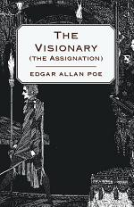 The Visionary (The Assignation)