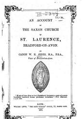 An Account of the Saxon Church of St. Laurence, Bradford-on-Avon