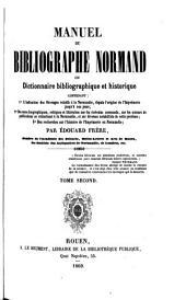 Manuel du bibliographe normand ou dictionnaire bibliographique et historique: G-Z