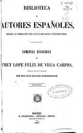 Comedias Escogidas de Frey Lope Félix de Vega Carpio: Volumen 3