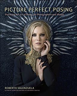 Picture Perfect Posing Book