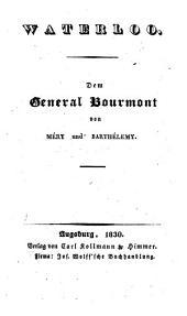 Waterloo: Dem General Bourmont von Joseph Méry und Barthélemy