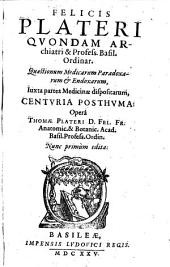 Quaestionum medicarum paradoxarum et endoxarum, iuxta partes medicinae dispositarum, Centuria posthuma
