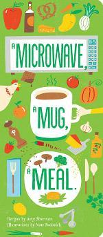 A Microwave, A Mug, A Meal