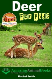 Deer For Kids - Amazing Animal Books For Young Readers