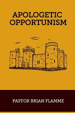 Apologetic Opportunism