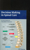 Decision Making in Spinal Care