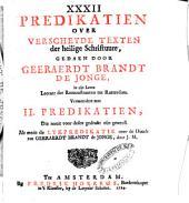 XXXII predikatien over verscheyde texten der heilige Schrifture: Volume 1