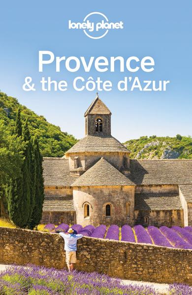 Download Lonely Planet Provence   the Cote d Azur Book