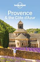 Lonely Planet Provence   the Cote d Azur PDF