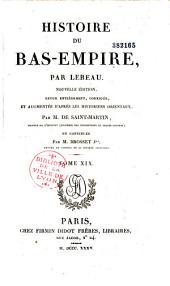 Histoire du Bas-Empire: Volume1