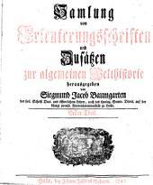 Samlung von Erleuterungschriften und Zusätzen zur Algemeinen Welthistorie herausg. von S.J. Baumgarten (J.S. Semler).